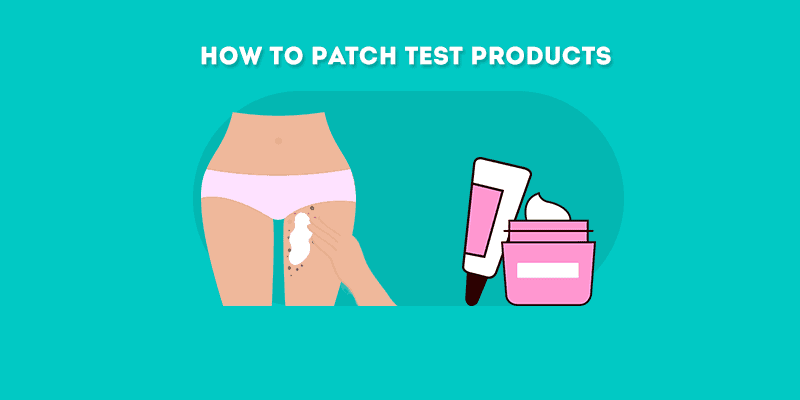 How to Patch Test Products