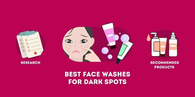 best face washes for dark spots