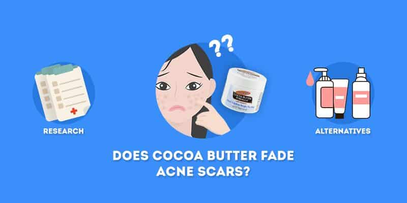 does cocoa butter fade acne scars