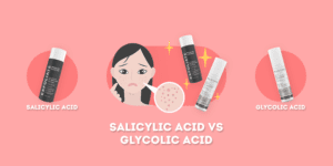 salicylic acid vs glycolic acid