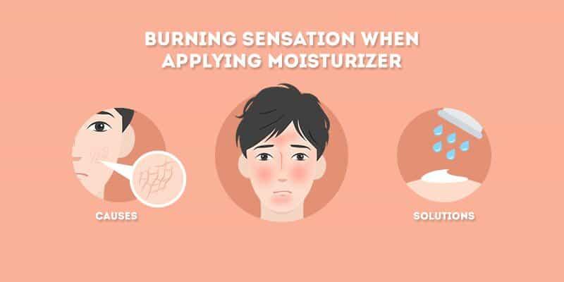 burning sensation when applying moisturizer